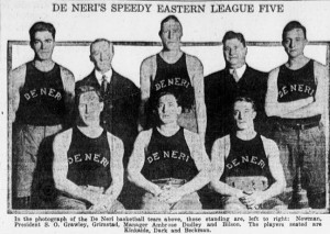 3-11-1916 DeNeri Basketball Team 1916